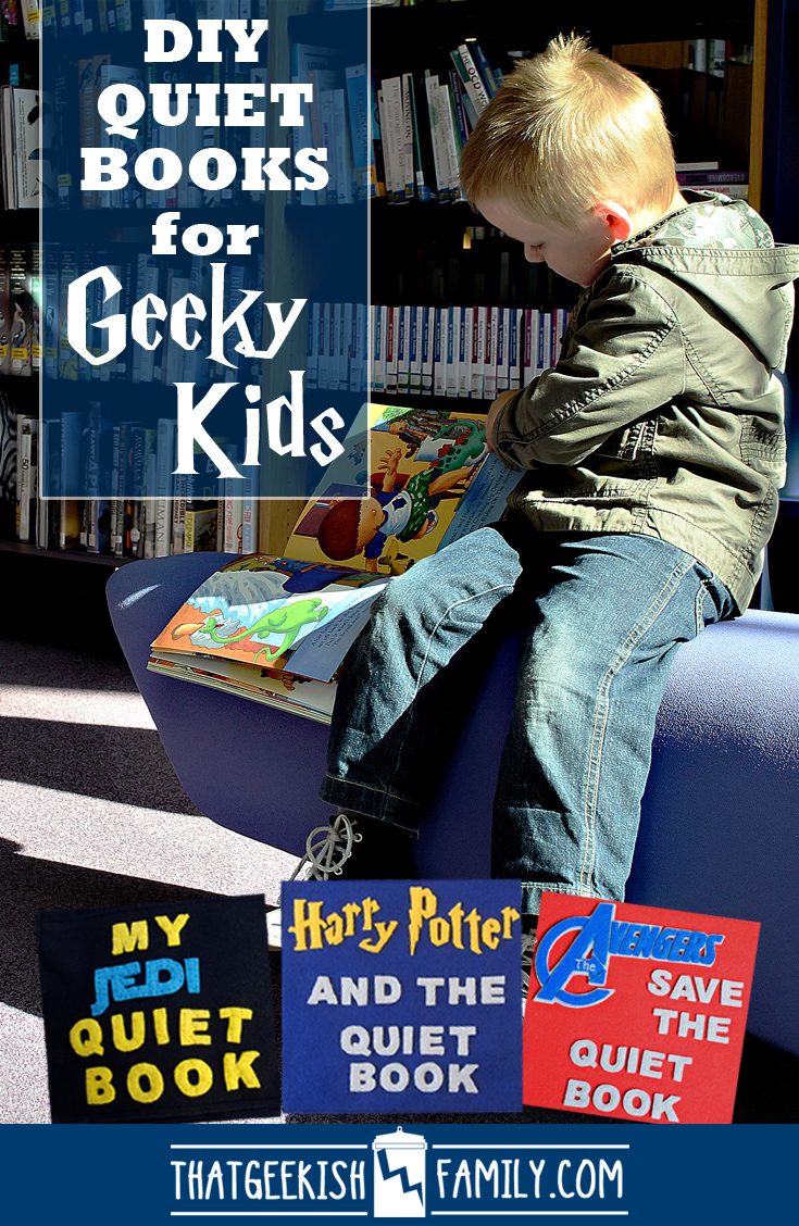 Geek Quiet Books for Geeky Kids - get them started right! DIY projects for great inspiration!