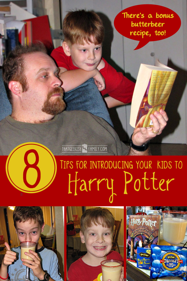 8 Tips for introducing kids to Harry Potter ( or any other series ) fun and exciting. BONUS - DIY Butterbeer recipe included