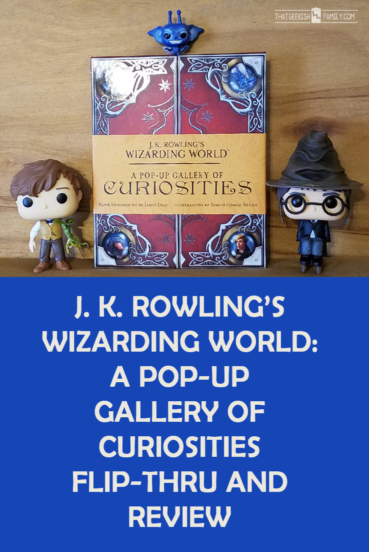 J. K. Rowling's Wizarding World: A Pop-up Gallery of Curiosities Flip-thru and review | Harry Potter | Fantastic Beasts | I give an honest review of the book and why you might need it in your Harry Potter library (or not).
