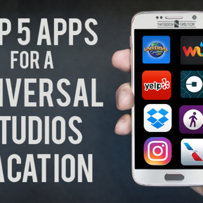 Top 5 Free Apps for Universal Studios Orlando Vacation