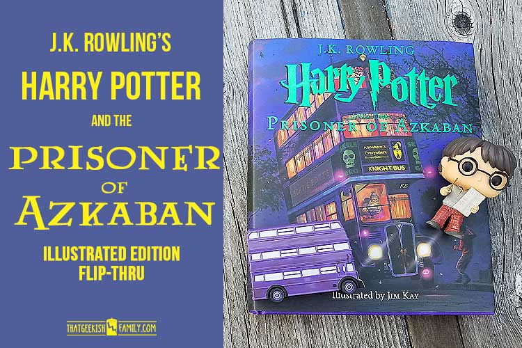 Harry Potter and the Prisoner of Azkaban by JK Rowling, Illustratred by Jim Kay, video flip-thru of the book